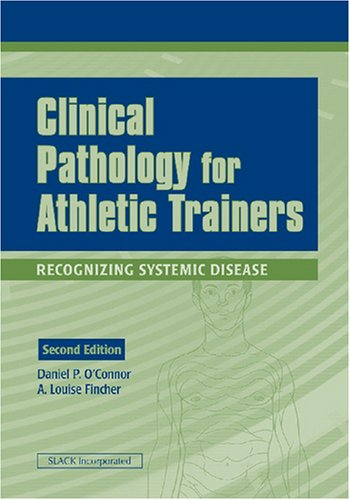Clinical Pathology for Athletic Trainers Recognizing Systemic Disease 2nd 2008 edition cover
