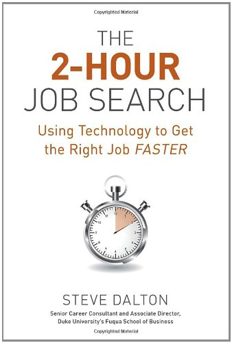 2-Hour Job Search Using Technology to Get the Right Job Faster  2012 edition cover