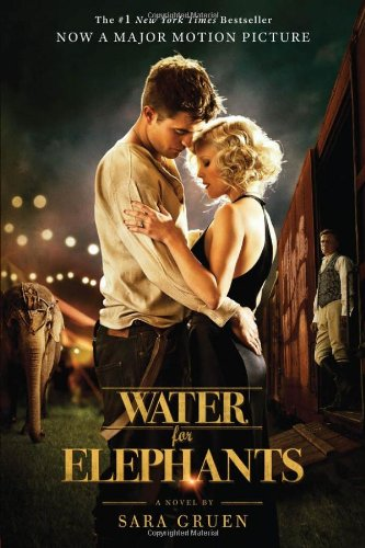 Water for Elephants  Movie Tie-In  edition cover