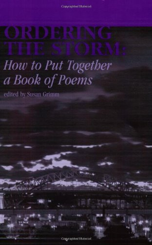 Ordering the Storm How to Put Together a Book of Poems  2006 edition cover
