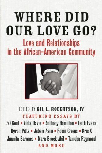 Where Did Our Love Go Love and Relationships in the African-American Community  2013 edition cover