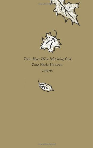 Their Eyes Were Watching God  N/A 9780062001702 Front Cover
