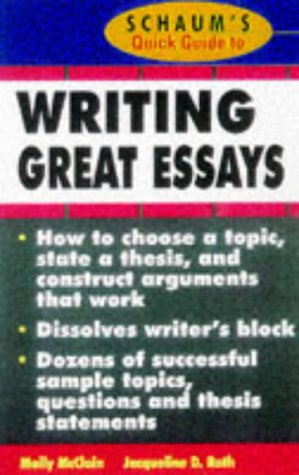 Schaum's Quick Guide to Writing Great Essays   1999 edition cover