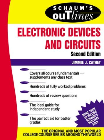 Schaum's Outline of Electronic Devices and Circuits, Second Edition  2nd 2002 (Revised) 9780071362702 Front Cover