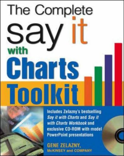 Say It with Charts Complete Toolkit   2007 edition cover