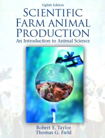 Scientific Farm Animal Production An Introduction to Animal Science 8th 2004 edition cover
