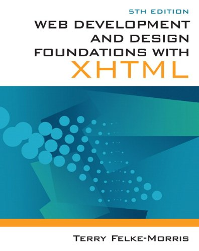 Web Development and Design Foundations with XHTML  5th 2011 edition cover