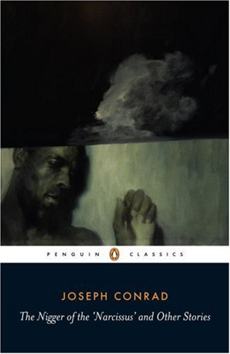 Nigger of the 'Narcissus' and Other Stories   2007 (Revised) edition cover