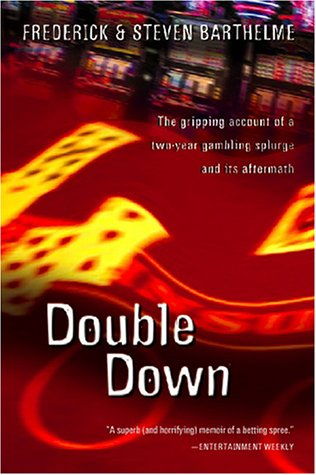 Double Down Reflections on Gambling and Loss  1999 (Reprint) edition cover