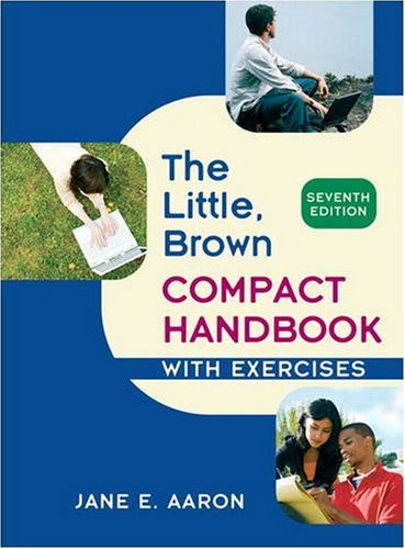 Little, Brown Compact Handbook with Exercises  7th 2010 edition cover