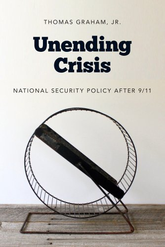 Unending Crisis National Security Policy after 9/11  2012 edition cover