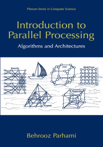 Introduction to Parallel Processing Algorithms and Architectures  1999 edition cover