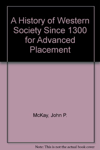 History of Western Society since 1300 for Advanced Placement 8th 2005 9780312683702 Front Cover