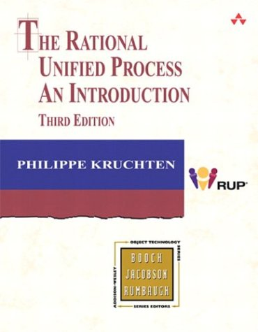 Rational Unified Process An Introduction 3rd 2004 (Revised) 9780321197702 Front Cover