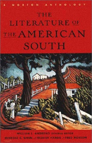 Literature of the American South   1998 9780393972702 Front Cover