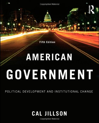 American Government Political Development and Institutional Change 5th 2009 (Revised) 9780415995702 Front Cover
