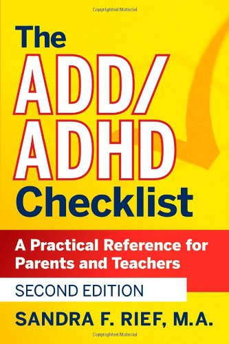 ADD/ADHD Checklist A Practical Reference for Parents and Teachers 2nd 2008 edition cover