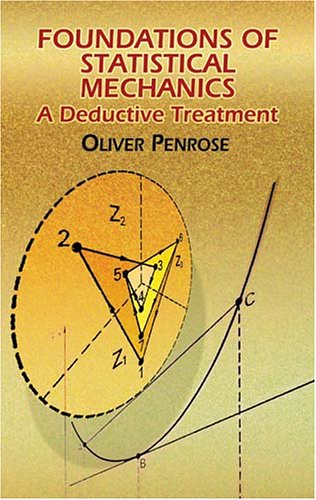 Foundations of Statistical Mechanics A Deductive Treatment N/A edition cover
