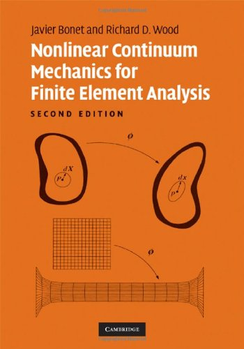 Nonlinear Continuum Mechanics for Finite Element Analysis  2nd 2008 (Revised) 9780521838702 Front Cover