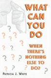What can you do when there's nothing else to Do  N/A 9780533156702 Front Cover