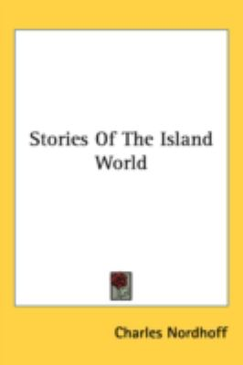 Stories of the Island World N/A 9780548543702 Front Cover