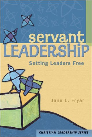 Servant Leadership Setting Leaders Free N/A edition cover