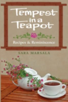 Tempest in a Teapot: Recipes & Reminiscence  2008 edition cover