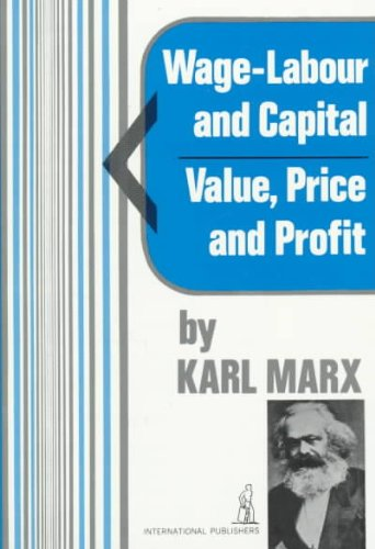 Wage-Labor and Capital - Value, Price and Profit  N/A 9780717804702 Front Cover