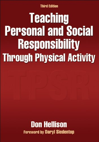 Teaching Personal and Social Responsibility Through Physical Activity  3rd 2011 edition cover