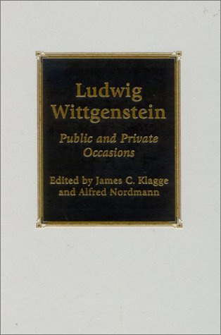 Ludwig Wittgenstein Public and Private Occasions  2002 9780742512702 Front Cover