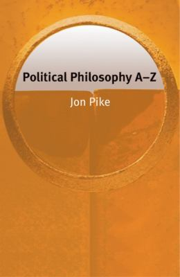Political Philosophy A-Z   2007 9780748622702 Front Cover