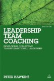 Leadership Team Coaching Developing Collective Transformational Leadership 2nd 2014 9780749469702 Front Cover