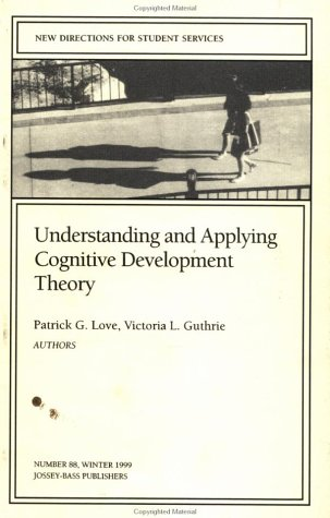 Understanding and Applying Cognitive Development Theory   1999 edition cover