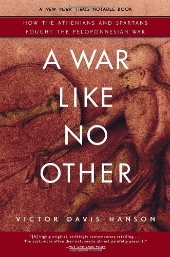 War Like No Other How the Athenians and Spartans Fought the Peloponnesian War N/A edition cover