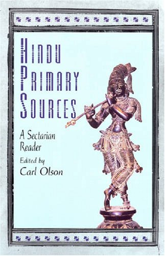 Hindu Primary Sources A Sectarian Reader  2007 edition cover