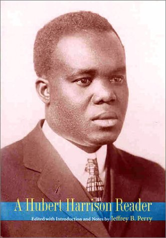 Hubert Harrison Reader   2001 edition cover
