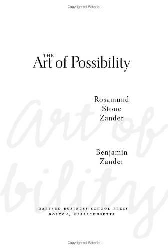 Art of Possibility Transforming Professional and Personal Life  2000 9780875847702 Front Cover