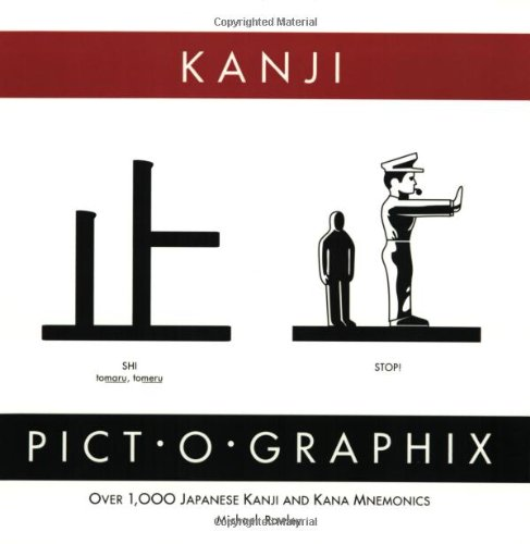 Kanji Pict-O-Graphix Over 1,000 Japanese Kanji and Kana Mnemonics N/A edition cover