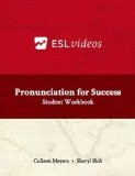 Pronunciation for Success Student Workbook : 31 Days to a More Successful North American Accent 2nd 2001 (Workbook) edition cover