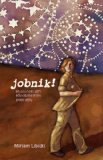 Jobnik! N/A 9780978427702 Front Cover