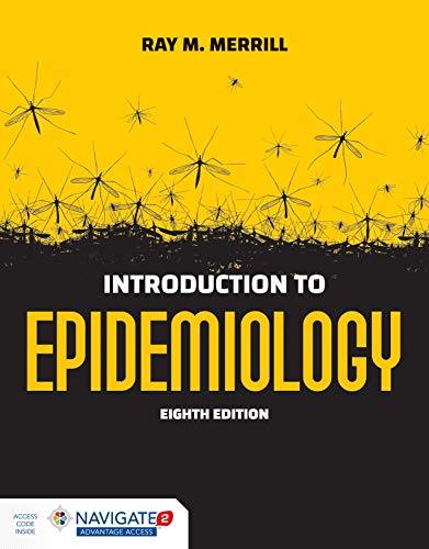 Introduction to Epidemiology:   2019 9781284170702 Front Cover