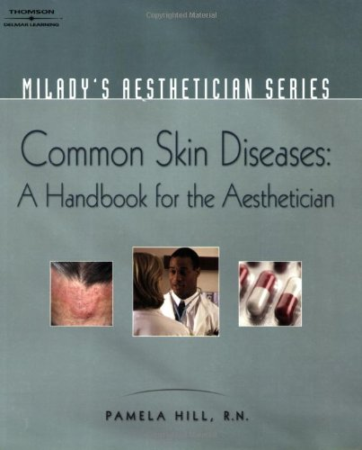 Common Skin Diseases A Handbook for the Aesthetician  2007 edition cover