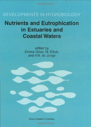 Nutrients and Eutrophication in Estuaries and Coastal Waters   2002 9781402008702 Front Cover