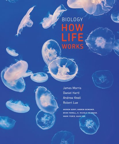 Biology: How Life Works  2013 9781429218702 Front Cover