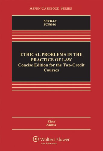Ethical Problems in the Practice of Law Concise Edition for the Two-Credit Courses 3rd edition cover
