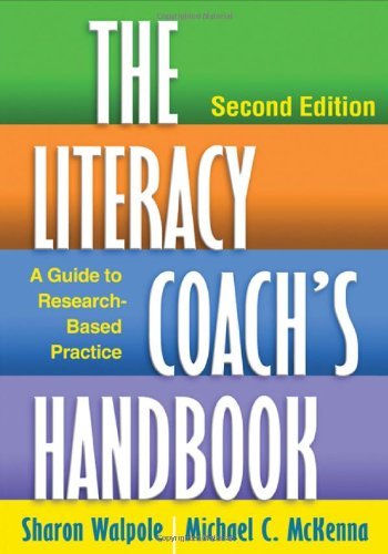 Literacy Coach's A Guide to Research-Based Practice 2nd 2013 (Revised) 9781462507702 Front Cover