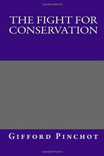 Fight for Conservation  N/A edition cover
