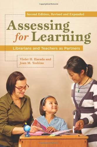 Assessing for Learning Librarians and Teachers as Partners 2nd (Revised) edition cover