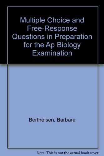 Multiple Choice and Free Response Questions in Preparation for the AP Biology Examination  4th 2001 edition cover