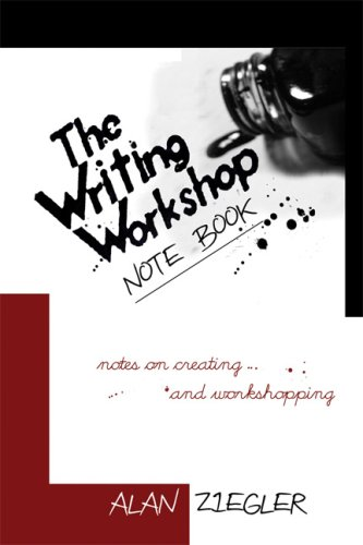Writing Workshop Note Book Notes on Creating and Workshopping N/A 9781933368702 Front Cover